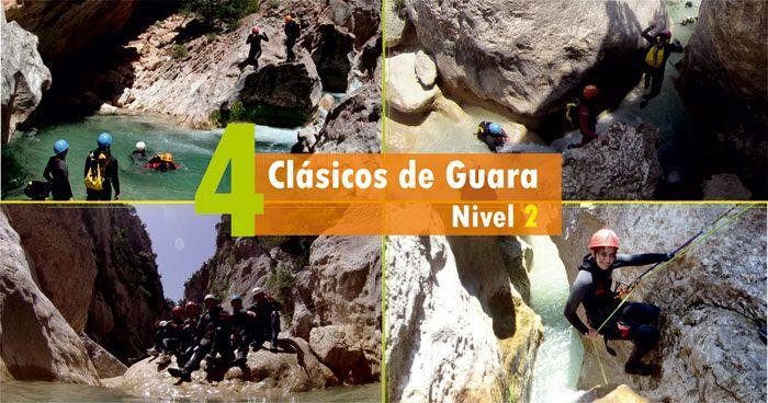 Barranquismo Sierra de Guara. Los 4 clásicos 180€