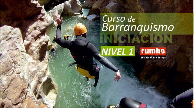 Curso Barranquismo Nivel 1