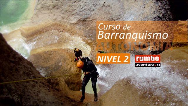 Curso Barranquismo Nivel 2